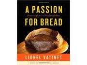 A Passion for Bread: Lessons from a Master Baker  Hardcover   ? November 5, 2013 20062 N/A