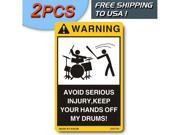 2PCS FUNNY CAUTION VINYL STICKERS DANGER DECALS WARNING DECAL LABEL STICKER FOR YOUR DRUMS SET KIDS FREEE SHIPPING