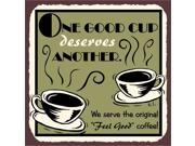 One Good Cup of Coffee Vintage Metal Art Cafe Diner Retro Tin Sign 9SIA2UB17N1658