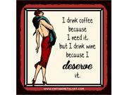 Wine Because I Deserve It Mini Vintage Tin Sign