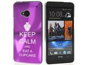 Purple HTC One M7 Aluminum Plated Hard Back Case Cover 7M306 Keep Calm and Eat A Cupcake