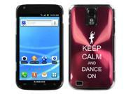 Rose Red Samsung Galaxy S II T989 T-mobile Aluminum Plated Hard Back Case Cover J302 Keep Calm and Dance On