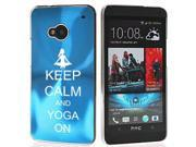 Light Blue HTC One M7 Aluminum Plated Hard Back Case Cover 7M719 Keep Calm and Yoga On