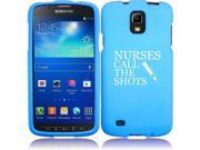Samsung Galaxy S4 ACTIVE i537 Snap On 2 Piece Rubber Hard Case Cover Nurses Call the Shots (Light Blue)