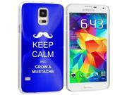 Samsung Galaxy S5 Aluminum Plated Hard Back Case Cover Keep Calm and Grow A Mustache (Blue) 9SIA36Y1VU7311