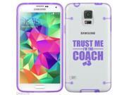 Purple Samsung Galaxy Ultra Thin Transparent Clear Hard TPU Case Cover Trust Me I'm The Coach (Purple for S5)