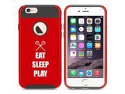 Apple iPhone 6 6s Shockproof Impact Hard Case Cover Eat Sleep Play Lacrosse (Red/Black)