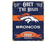 Party Animal Broncos Vintage Metal Sign 1 Each Obey The Rules Print Message 11.5 Width x 14.5 Height Rectangular Shape Heavy Duty Embossed Letterin