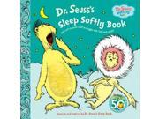 Dr. Seuss''s Sleep Softly Book: With Soft Seussian Stuff to Snuggle With Fluff and Squish! (Dr. Seuss Nursery)