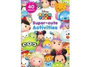 ISBN 9781474853804 product image for Disney Tsum Tsum Super-cute Activities ACT | upcitemdb.com