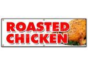 """72"""""""" ROASTED CHICKEN BANNER SIGN dinner take out carry restaurant food"""" 9SIA4433442708"""