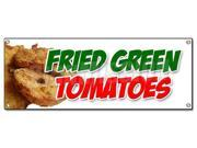 FRIED GREEN TOMATOES BANNER SIGN tomato deep crispy breaded hot fryed