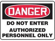 Accuform Signs 7 X 10 Black Red And White 4 mils Adhesive Vinyl Admittance And Exit Sign DANGER DO NOT ENTER AUTHORIZED PERSONNEL ONLY