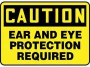 Accuform Signs 10 X 14 Black And Yellow 4 mils Adhesive Vinyl PPE Sign CAUTION EAR AND EYE PROTECTION REQUIRED