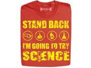 Stabilitees Stand Back I am Going to Try Science Funny Geek T Shirts