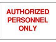 BRADY 40772 Admittance Sign, 10 x 14In, R/WHT, AL, ENG