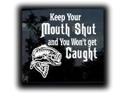 Keep Your Mouth Shut Hunting Hunting Decals 7 Inch