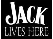 Jack Lives Here Funny  Window Decal Sticker 7.5 inch