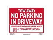 12 X 16 Tow Away Sign