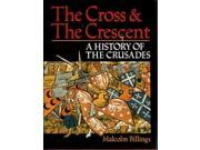 Cross & The Crescent, The - A History of the Crusades VG/VG+ 9SIA6SV4JT4031