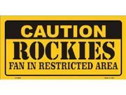 Caution Rockies Fan Restricted Area Aluminum License Plate - SB-LP2632