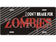 Smart Blonde LP-4931 Do Not Brake For Zombies Metal Novelty License Plate