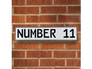 NUMBER 11 White Stamped Street Sign Mancave Wall Art traffic sign pkwy cir plate custom parkway traffic sign reflective dr street street sign real ct dot st man