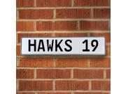 HAWKS 19 NBA Atlanta Hawks White Stamped Street Sign Mancave Wall Art street sign street traffic sign personalized wall circle court pressed metal garage alumin