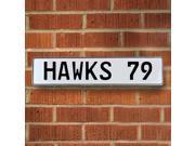 HAWKS 79 NBA Atlanta Hawks White Stamped Street Sign Mancave Wall Art real pkwy way metal road street sign aluminum enamel street sign vintage cove cir embossed