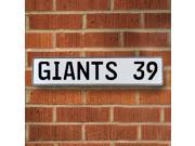 GIANTS 39 NFL New York Giants White Stamped Street Sign Mancave Wall Art st court avenue dr personalized street sign drive reflective license real man cave alum