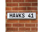 HAWKS 41 NBA Atlanta Hawks White Stamped Street Sign Mancave Wall Art rd court ln dot road traffic sign metal dr man cave street sign ct plate drive avenue gara