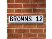 BROWNS 12 NFL Cleveland Browns White Stamped Street Sign Mancave Wall Art man cave st reflective traffic street sign dr way license road garage plate ct circle