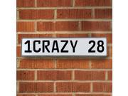 Vintage parts USA VPAY90B3 1CRAZY 28 White Stamped Aluminum Street Sign Mancave Wall Art