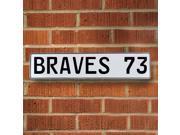 Vintage parts USA VPAY1A77 BRAVES 73 MLB Atlanta Braves White Stamped Street Sign Mancave Wall Art