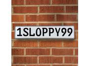 Vintage parts USA VPAY9919 1SLOPPY99 White Stamped Aluminum Street Sign Mancave Wall Art