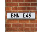 Vintage parts USA VPAY2352 BMW E49 White Stamped Street Sign Mancave Wall Art