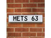 Vintage parts USA VPAY1D58 METS 63 MLB New York Mets White Stamped Street Sign Mancave Wall Art