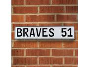 Vintage parts USA VPAY1A61 BRAVES 51 MLB Atlanta Braves White Stamped Street Sign Mancave Wall Art