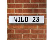 Vintage parts USA VPAY9111 WILD 23 White Stamped Aluminum Street Sign Mancave Wall Art