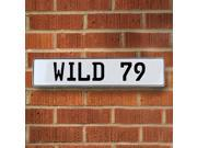 Vintage parts USA VPAY9149 WILD 79 White Stamped Aluminum Street Sign Mancave Wall Art