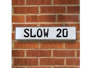 Vintage parts USA VPAY97A1 SLOW 20 White Stamped Aluminum Street Sign Mancave Wall Art