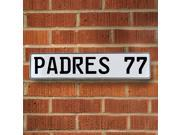 Vintage parts USA VPAY1E31 PADRES 77 MLB San Diego Padres White Stamped Street Sign Mancave Wall Art