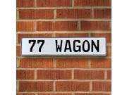 Vintage parts USA VPAY9A8F 77 WAGON White Stamped Aluminum Street Sign Mancave Wall Art