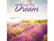 First We Dream Wall Calendar by Trends International 9SIA7WR6135057