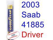 2003 Saab 41885 Sedan Wiper Blade (Driver)