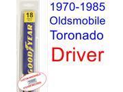 1970-1985 Oldsmobile Toronado Wiper Blade (Driver) (1971,1972,1973,1974,1975,1976,1977,1978,1979,1980,1981,1982,1983,1984)