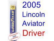 2005 Lincoln Aviator Wiper Blade (Driver)