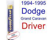 1994-1995 Dodge Grand Caravan Wiper Blade (Driver)