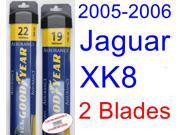 2005-2006 Jaguar XK8 Replacement Wiper Blade Set/Kit (Set of 2 Blades) (Goodyear Wiper Blades-Assurance)