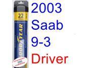 2003 Saab 9-3 Sedan Wiper Blade (Driver) (Goodyear Wiper Blades-Assurance)